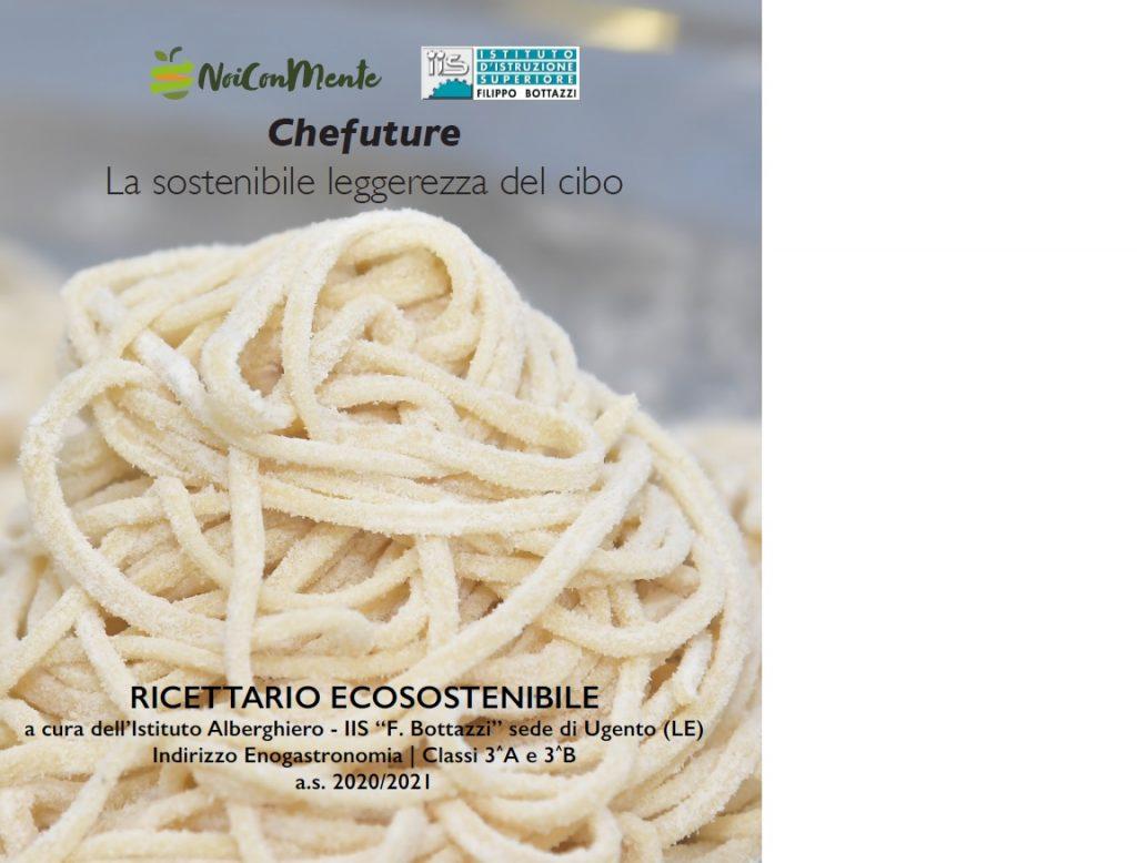 #Noiconmente#: con il progetto di Upi Puglia pronto il ricettario antispreco alimentare dei futuri chef dell'Alberghiero di Ugento